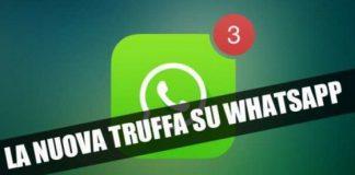 occhio al ritorno di due truffe whatsapp