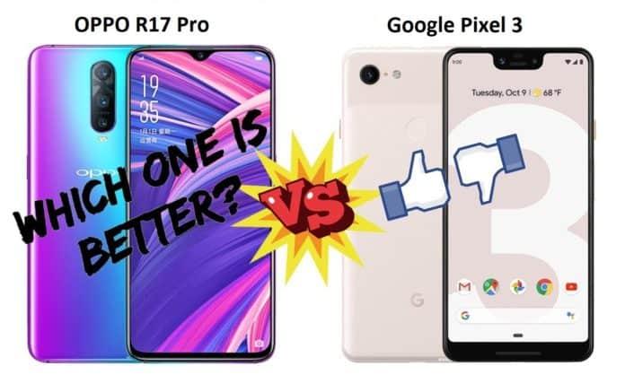 Oppo R17 Pro vs Google Pixel