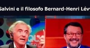 Salvini e Bernard-Henry Lévy