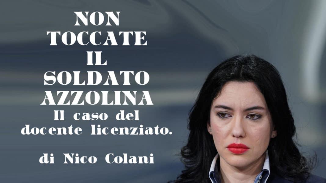 Non toccate il soldato Azzolina